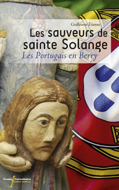 Les Sauveurs de St Solange, Les Portugais enBerry